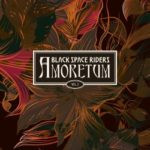 Black Space Riders – Amoretum Vol.2