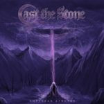 Cast The Stone – Empyrean Atrophy