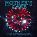 Mother's Cake – Live At Bergisel