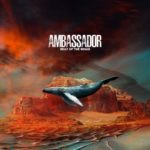 Ambassador – Belly Of The Whale