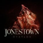Jonestown – Dyatlov