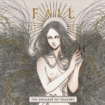Fall – The Dreamer Of Tragedy