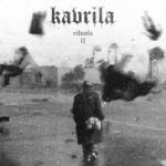 Kavrila – Rituals II