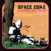 Space Coke – L'appel Du Vide