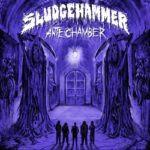 Sludgehammer – Antechamber