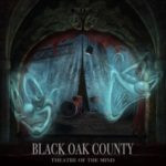 Black Oak County – Theatre Of The Mind