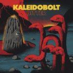 Kaleidobolt – Bitter