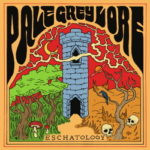 Pale Grey Lore – Eschatology