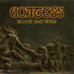 Goatess – Blood And Wine