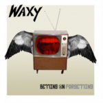 Waxy – Betting On Forgetting