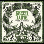 Green Lung – Free The Witch