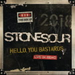 Stone Sour – Hello, You Bastards: Live In Reno