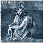 Pale Horseman – For Dust Thou Art