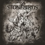 Stonebirds – Collapse And Fail