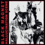 Black Magnet – Hallucination Scene