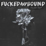 Fucked And Bound – Suffrage