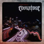 Comatose – A Way Back