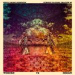 Wizzerd / Merlin – Turned To Stone Chapter III