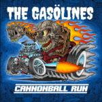 The Gasölines – Cannonball Run