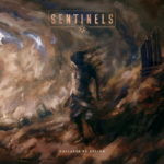 Sentinels – Collapse By Design