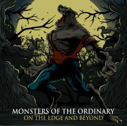 Monsters Of The Ordinary