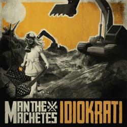 Man The Machetes