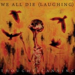 We All Die (Laughing)