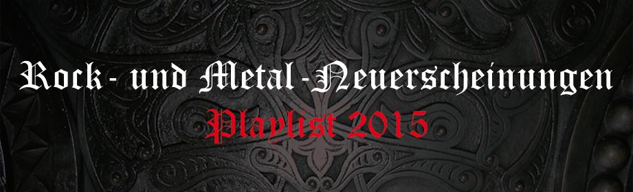 Rock- und Metal-Neuerscheinungen - Playlist