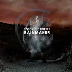 Spook The Horses - Rainmaker