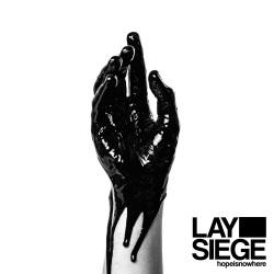 Lay Siege - hopeisnowhere