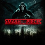 Smash Into Pieces - The Apocalypse DJ