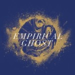 Liserstille - Empirical Ghost
