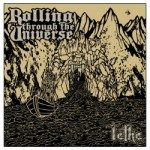 Rolling Through The Universe - Lethe