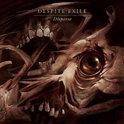 Despite Exile - Disperse
