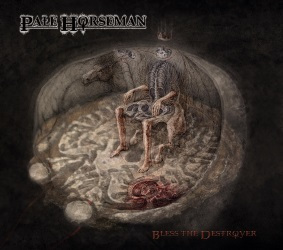 Pale Horseman - Bless The Destroyer