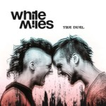 White Miles - The Duel