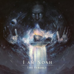 I Am Noah - The Verdict