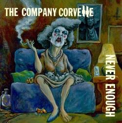The Company Corvette - Never Enough