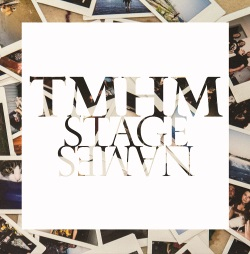 TMHM - Stage Names