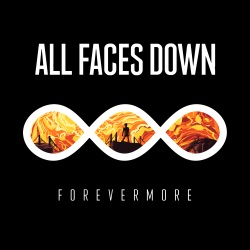 All Faces Down - Forevermore