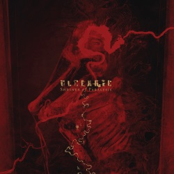 Ulcerate - Shrines Of Paralysis