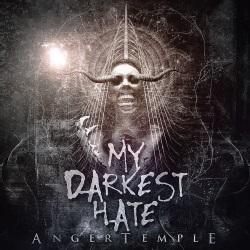 My Darkest Hate - Anger Temple