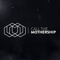 Call The Mothership - Of Dark Matter And Ascension