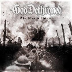 God Dethroned - The World Ablaze