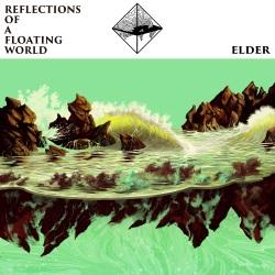 Elder - Reflection Of A Floating World