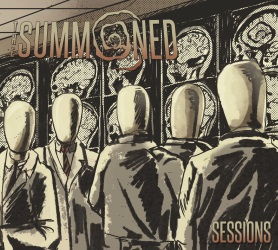 The Summoned - Sessions