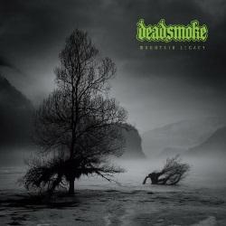 Deadsmoke - Mountain Legacy