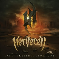 Nervecell - Past, Present...Torture