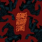 Heave Blood & Die - Vol. II