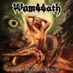 Wombbath - The Great Desolation